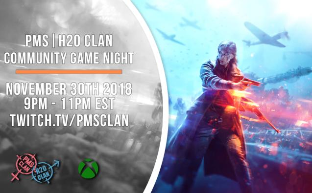Xbox Game Night - Battlefield V - Nov 30th at 9PM - PMS