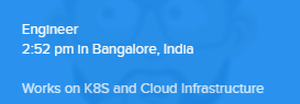 Works on K8S and Cloud Infrastructure