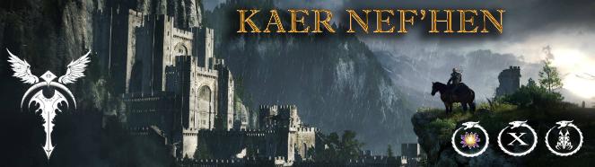 [Image: kaer_nefhen_banner_smaller.png]