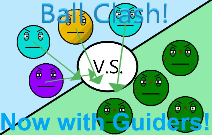 Ball Clash! [GUIDERS] [ZOMBIE FIXES]
