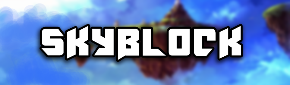 [Image: SKYBLOCK.png?width=962&height=282]