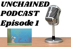 Unchained_Podcast_E1.jpg