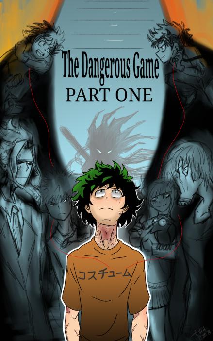 A Dangerous Game - Chapter 1 - tsukithewolf - 僕のヒーロー