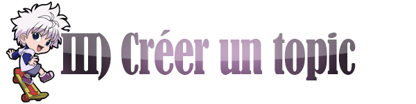 GUIDE : comment débuter sur Direction One Piece ? III_creer_un_topic