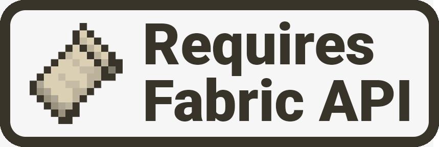 Requires Fabric API