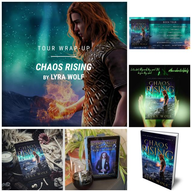 Chaos Rising by Lyra Wolf IG wrap up