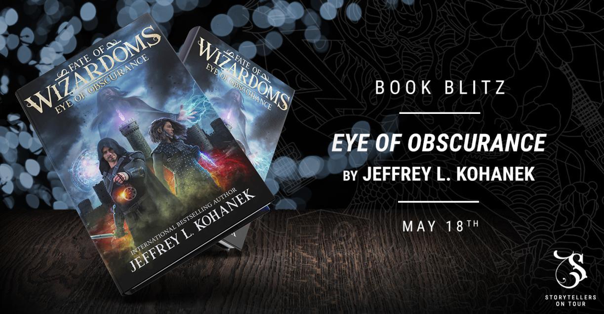 Eye of Obscurance by Jeffrey L. Kohanek book blitz banner