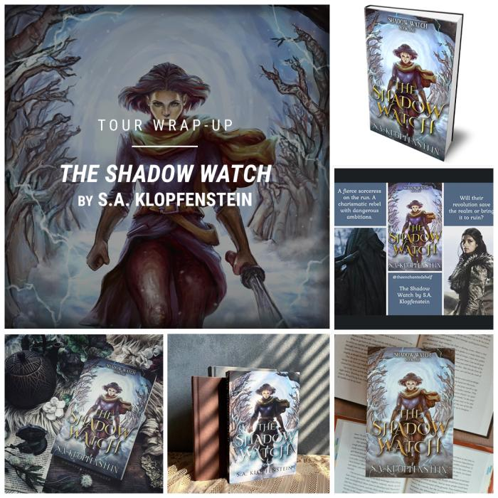 The Shadow Watch by S. A. Klopfenstein IG wrap up