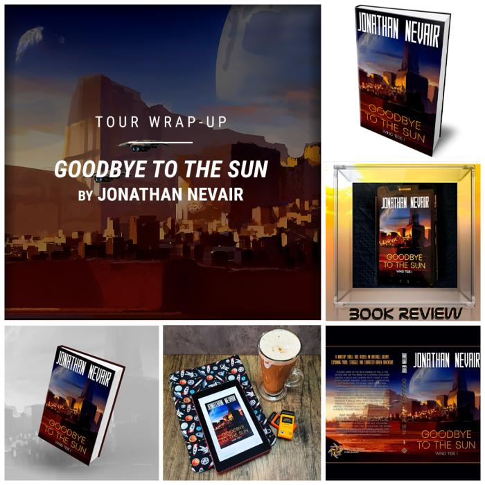 Goodbye to the Sun by Jonathan Nevair IG wrap up