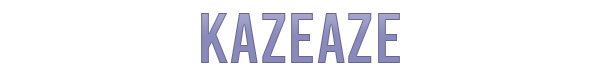 KAZEAZE.png