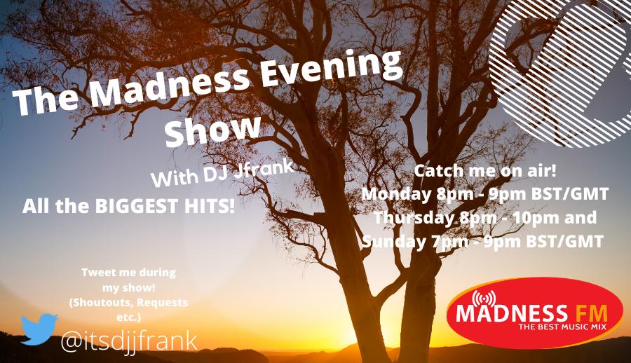 The Madness Evening Show