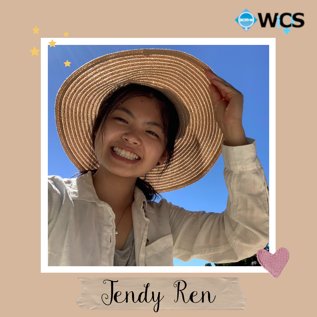 Jendy is a sophomore majoring in computer science and minoring in digital arts. She is part of the computer science honors program and          is passionate about empowering more women to join the field of CS.          During her freshmen year she interned at the New York Historical Society, teaching high school girls how to program a video game using P5.js.         Jendy has been part of WICS as a general body member, event committee organizer, and now as a webmaster.         She is excited about meeting WICS members in person and forming connections with them.          In her free time she likes to sleep, crochet, read web toons, and most of all, hang out with friends.