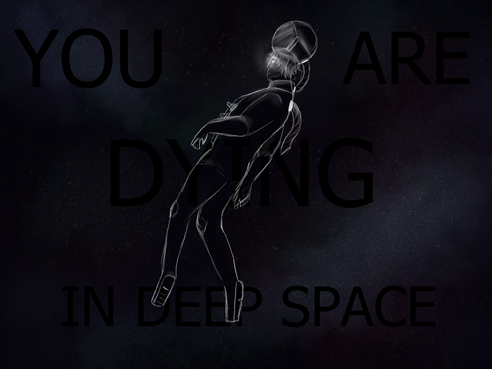 you_are_dying_in_deep_space.png