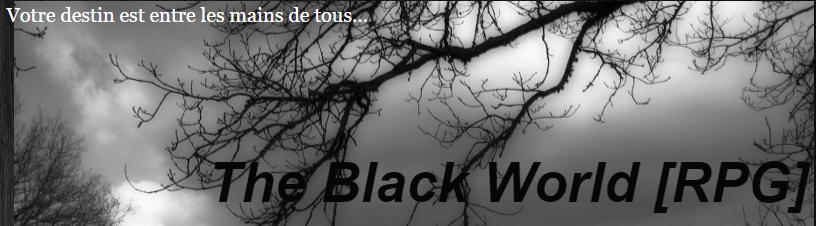 The Black World [RPG]