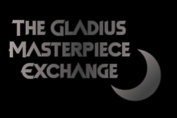 The Gladius Masterpiece Exchange Exch6